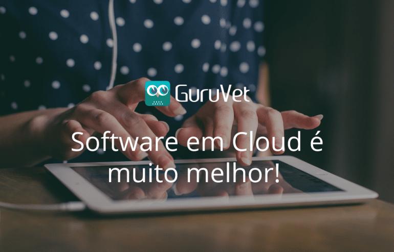 Software em Cloud é muito melhor! 3