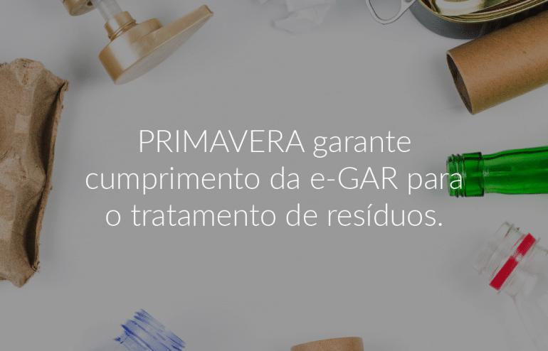 PRIMAVERA garante cumprimento da e-GAR para o tratamento de resíduos 1