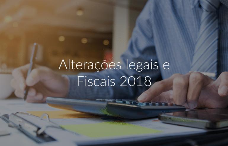 Alterações legais e Fiscais 2018 1