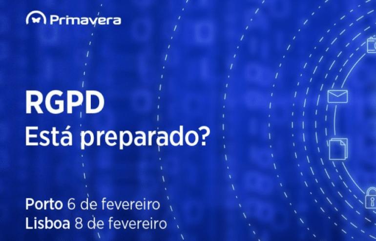 Saiba como a PRIMAVERA ajuda a cumprir o RGPD (6 fev Porto e 8 fev Lisboa) 1
