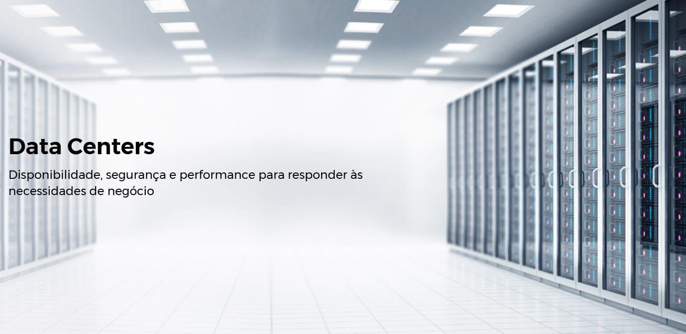 Imagem de Data Centers - Disponibilidade, segurança e performance para responder às necessidades do negócio