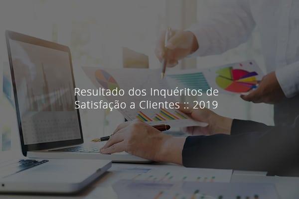 Resultado dos Inquéritos de Satisfação a Clientes :: 2019 4