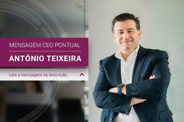Mensagem CEO Pontual :: António Teixeira 1